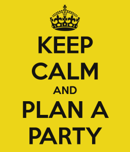 Easily entertained - keep-calm-and-plan-a-party-